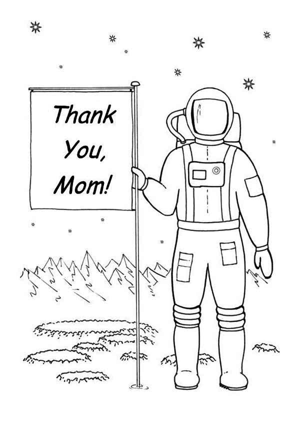 An Astronaut Planting a Happy Mothers Day Sign on the Alien Pla Coloring Page Download