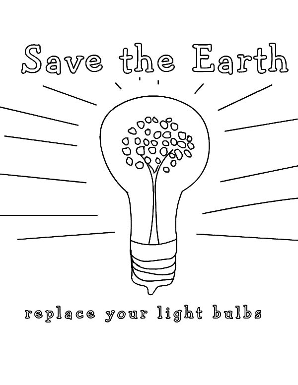 Save The Earth Light Bulb Coloring Pages Download Print